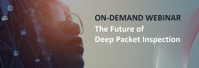 On-Demand Webinar: Discover the results of the first-ever product manager survey on Deep Packet Inspection