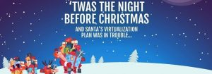 Virtualization Plan at North Pole Leads to Christmas Chaos for Santa!